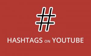 ของใหม่ ! อยากดูอะไร ค้นหาด้วย # Hashtag บน YouTube ได้แล้ว